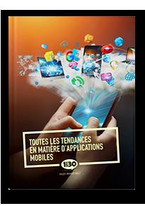 Toutes les tendances en matière d'applications mobiles