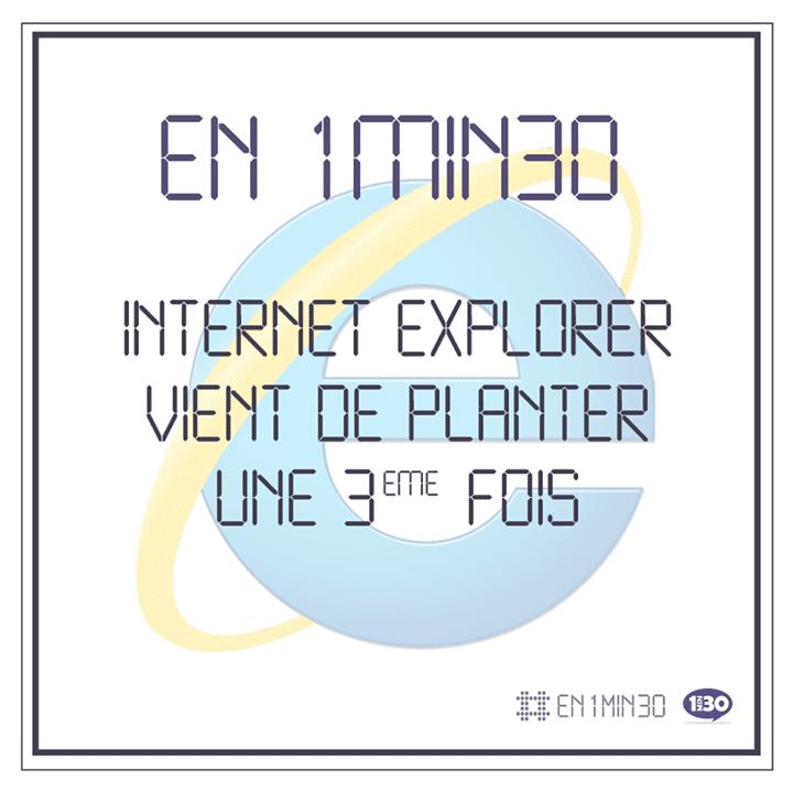 En 1min30, Internet Explorer vient de planter une 3ème fois