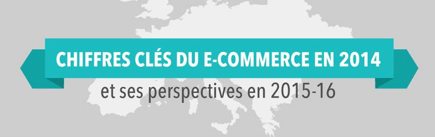 Les chiffres clés de l'e-commerce en 2014