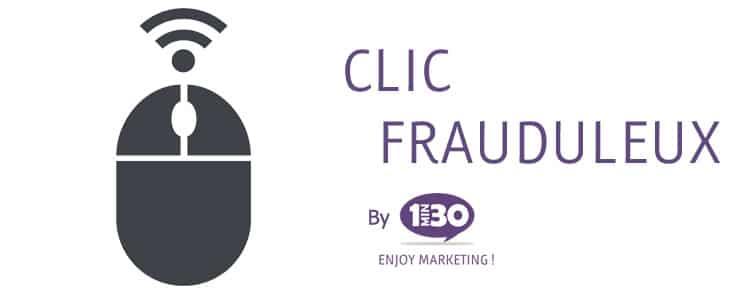 Définition de Clic Frauduleux