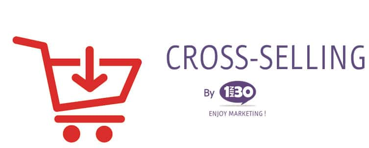 La définition du cross selling