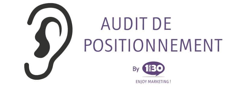 Définition d'un audit de positionnement