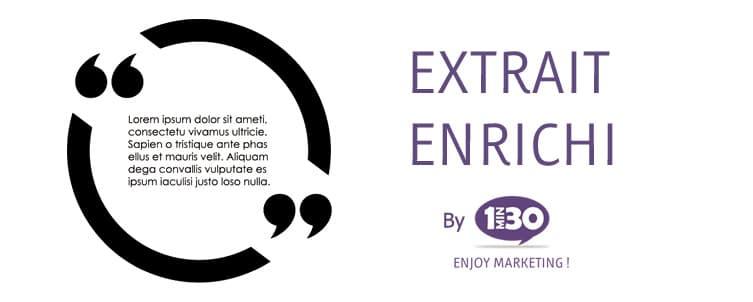 La définition d'un extrait enrichi