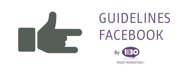 La définition des guidelines Facebook