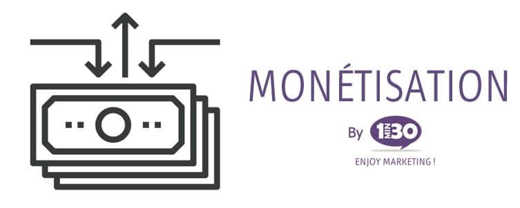 La définition de la monétisation