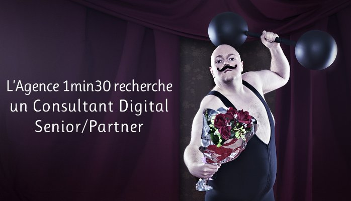 l'agence 1min30 recrute un consultant digital senior / partner
