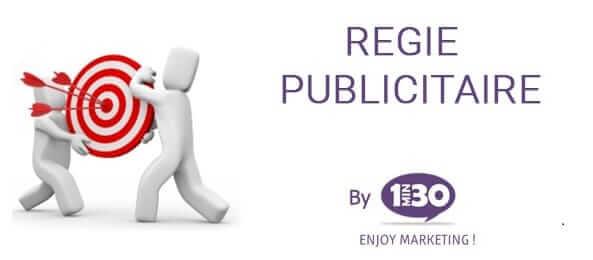 Tout savoir sur la régie publicitaire