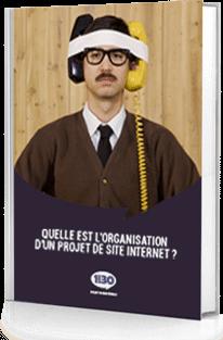 Quelle est l'organisation d'un projet de site internet ?