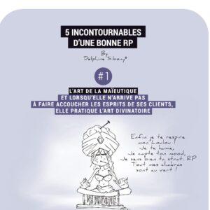 5 INCONTOURNABLES D'UNE BONNE RP