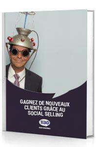 Livre blanc : Gagnez de nouveaux clients grâce au Social Selling