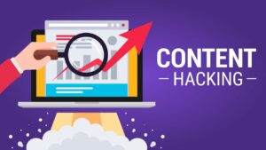 Content hacking : stratégie de contenu pour générer des leads