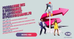 Programme des 5 webinaires du lancement hypercroissance.fr