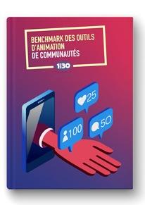 Benchmark des outils d'animation de communautés et de l'engagement collaborateur ou Employee Advocacy
