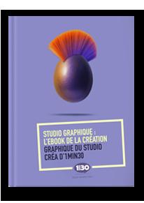 E-Book de la création graphique du studio créa d'1min30