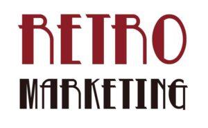 Rétro marketing : un retour vers le passé